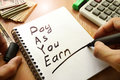 Pay As You Earn – PAYE.