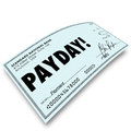 Payday check money payment earnings work compensation word on a paper as your profit or reward for a job or well done Stock Images