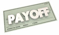 Payoff Check Money Final Last Payment Royalty Free Stock Photo