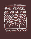 Peace be with you b hand drawn vector illustration or drawing of a dove representing the holly spirit and the phrase the Royalty Free Stock Photography