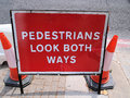Pedestrians Look Both Ways, Street Works Warning Sign