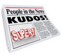 People in news announcement super newspaper message praise the words and kudos headline as and good or of a job well done Royalty Free Stock Photo