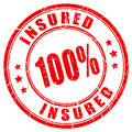 100 percent fully insured stamp Royalty Free Stock Photo