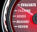 Performance review evaluation speedometer gauge a or measured on a or to assess or your actions on a job or exam Royalty Free Stock Photos
