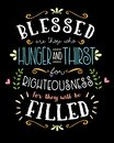 PersecutedRightBaseBlessed are those who Hunger and Thirst for Righteousness Royalty Free Stock Photo