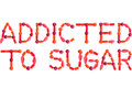Phrase addicted to sugar made of red sugary candies isolated on white background Stock Image