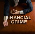 Phrase Financial Crime and devastated man Royalty Free Stock Photo