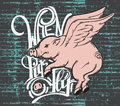 When pigs fly. Quote typographical background.