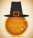 Pilgrim Hat on Round Golden Button with Thanksgiving Message, Vector Illustration