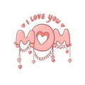 Pink vector illustration with hearts isolated on white background. Cute the inscription of a declaration of love to mommy. Postcar
