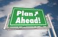 Plan Ahead Look Forward Freeway Road Sign Royalty Free Stock Photo