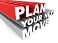 Plan your move planning next words concept on white background Royalty Free Stock Photos