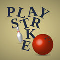Play strike text with bowling ball and pin Royalty Free Stock Images