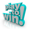Play to Win Words Determination Royalty Free Stock Photo