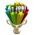 A Plus Job Words Gold Trophy Top Performance Award Royalty Free Stock Photo
