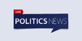 Politics news header on white background. Breaking news Banner design template. Vector.
