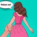 Pop Art Brunette Woman Holding Hands. Follow Me Journey Concept
