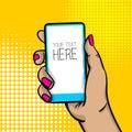 Pop art cartoon woman hand smart phone