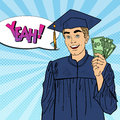 Pop Art Smiling Graduated Student with Money. Financial Aid