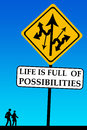 Possibilities life is full of take your chance Royalty Free Stock Photo