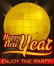 Golden Disco Ball with Greetings for New Year`s Eve Party, Vector Illustration Royalty Free Stock Photo