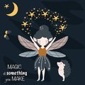 Poster magic is something you make with forest fairy - vector illustration, eps
