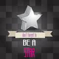 Poster with message don t forget to be a star vector illustration Royalty Free Stock Images