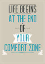 Poster with motivational slogan life begins at the end of your comfort zone for your room Stock Image
