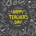Poster for National Teacher`s Day. Greeting card. Vector illustration on blackboard.