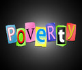 Poverty concept illustration depicting a set of cut out printed letters formed to arrange the word Stock Photo