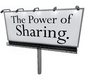 The power of sharing billboard message donate give help others words on a white banner or outdoor sign to encourage you to share Royalty Free Stock Photo