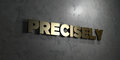 Precisely - Gold text on black background - 3D rendered royalty free stock picture Royalty Free Stock Photo