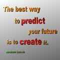 Predict create quote abraham lincoln a d metallic in gold red and green by Royalty Free Stock Photography
