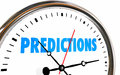 Predictions Future Forecast Clock Time Word Royalty Free Stock Photo