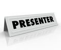 Presenter name tent card guest speaker spot the word on a blank white to illustrate the role of a or panelist at a conference Stock Image