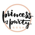 Princess party lettering Royalty Free Stock Photo