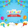 Happy Birthday with Cloud, Flags, and Balloons on Blue background. 3D paper cut sign, greeting, congratulations design Royalty Free Stock Photo