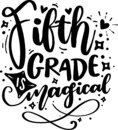 Fifth Grade Is Magical Royalty Free Stock Photo