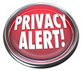 Privacy Alert 3d Red Button Light Warning Danger Royalty Free Stock Photo