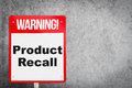 Product Recall problem warning signage for industry.