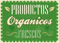 Productos Organicos Frescos - Fresh Organic Products Spanish Text