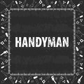 Professional handyman services . Vector banner template with tools collection on black chalkboard texture background.