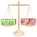 Profits and Compliance in Balance Scale Weighing Words Royalty Free Stock Photo