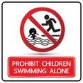 Prohibit children swimming alone sign vector illustration Stock Photo