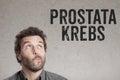 Prostata Krebs, German text for Prostate Cancer man writing on g Royalty Free Stock Photo