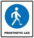 Prosthetic leg sign. Mandatory blue symbol isolated on white, vector illustration