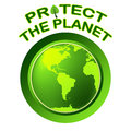 Protect World Indicates Planet Worldwide And Globalization Royalty Free Stock Photo