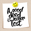 Proverb A Good Deed Is Never L...