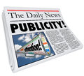 Publicity newspaper headline attention reporting coverage word in a to illustrate and of you your company product or organization Stock Photography