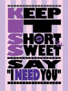Purple Tone Keep it Short and Sweet Poster